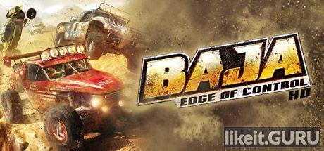 Download full game BAJA Edge of Control HD via torrent on PC