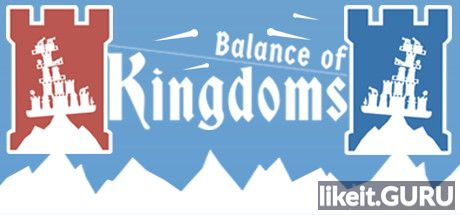 Download Balance full game of Kingdoms via torrent on PC