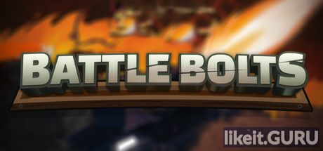 Download full game Battle Bolts via torrent on PC