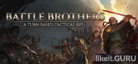 ✅ Download Battle Brothers Full Game Torrent | Latest version [2020] RPG