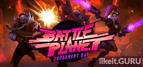 ❌ Download Battle Planet - Judgement Day Full Game Torrent | Latest version [2020] Action