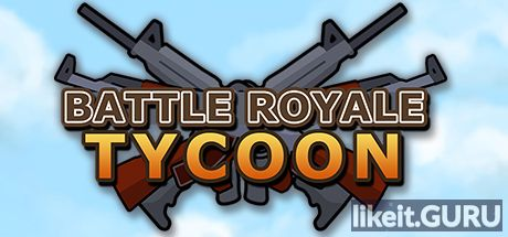 ✅ Download Battle Royale Tycoon Full Game Torrent | Latest version [2020] Simulator