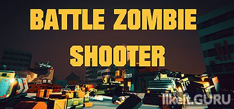 ✅ Download BATTLE ZOMBIE SHOOTER: SURVIVAL OF THE DEAD Full Game Torrent | Latest version [2020] Arcade