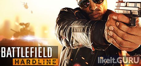✅ Download Battlefield Hardline Full Game Torrent | Latest version [2020] Shooter