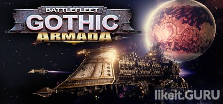 ✅ Download Battlefleet Gothic: Armada Full Game Torrent | Latest version [2020] Strategy