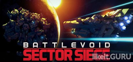 ✅ Download Battlevoid: Sector Siege Full Game Torrent | Latest version [2020] Strategy