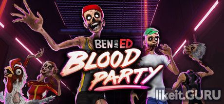 ✅ Download Ben and Ed - Blood Party Full Game Torrent | Latest version [2020] Action