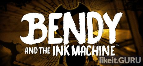 ✅ Download Bendy and the Ink Machine Full Game Torrent | Latest version [2020] Adventure
