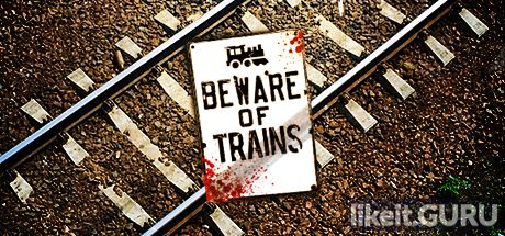 ✅ Download Beware of Trains Full Game Torrent | Latest version [2020] Arcade