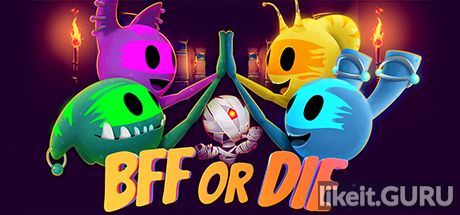 ✔️ Download BFF or Die Full Game Torrent | Latest version [2020] Arcade