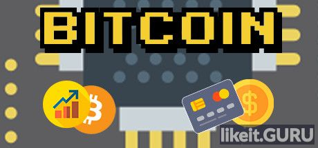✔️ Download Bitcoin Full Game Torrent | Latest version [2020] Arcade