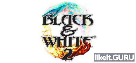 ✅ Download Black and White 2 Full Game Torrent | Latest version [2020] Strategy