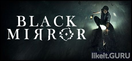 ✅ Download Black Mirror Full Game Torrent | Latest version [2020] Adventure
