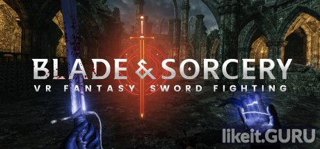 ✅ Download Blade and Sorcery Full Game Torrent | Latest version [2020] VR