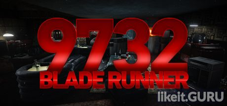 ✔️ Download Blade Runner 9732 Full Game Torrent | Latest version [2020] Adventure