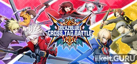 ❌ Download BlazBlue: Cross Tag Battle Full Game Torrent | Latest version [2020] Action