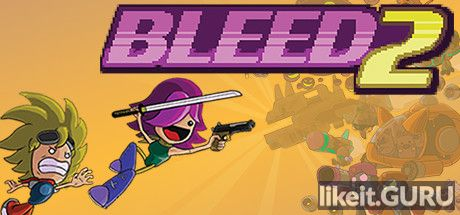 ✅ Download Bleed 2 Full Game Torrent | Latest version [2020] Arcade