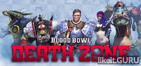 ✅ Download Blood Bowl Death Zone Full Game Torrent | Latest version [2020] Sport