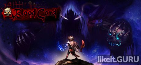 ✅ Download Blood Card Full Game Torrent | Latest version [2020] Strategy