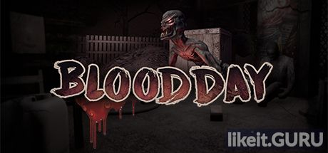 ✅ Download Blood Day Full Game Torrent | Latest version [2020] Adventure