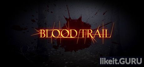 Download Blood Trail full game via torrent on PC