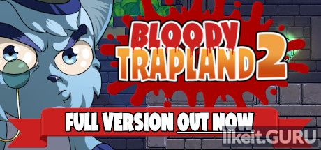 ✅ Download Bloody Trapland 2: Curiosity Full Game Torrent | Latest version [2020] Arcade