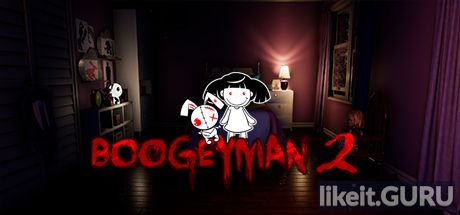 ✅ Download Boogeyman 2 Full Game Torrent | Latest version [2020] Action \ Horror