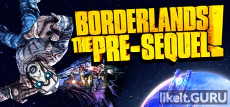 ✔️ Download Borderlands: The Pre-Sequel Full Game Torrent | Latest version [2020] RPG