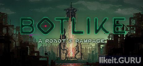 ❌ Download Botlike: A Robot's Rampage Full Game Torrent | Latest version [2020] Arcade