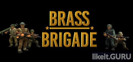 ✅ Download Brass Brigade Full Game Torrent | Latest version [2020] Action