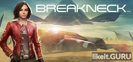 ❌ Download Breakneck Full Game Torrent | Latest version [2020] Sport