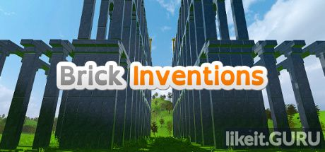 ✅ Download Brick Inventions Full Game Torrent | Latest version [2020] Simulator
