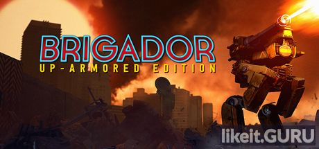 ✔️ Download Brigador: Up-Armored Edition Full Game Torrent | Latest version [2020] Action