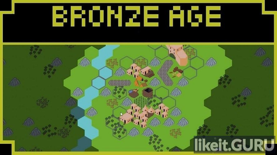 ✅ Download Bronze Age Full Game Torrent | Latest version [2020] Strategy