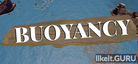 ✅ Download Buoyancy Full Game Torrent | Latest version [2020] Strategy
