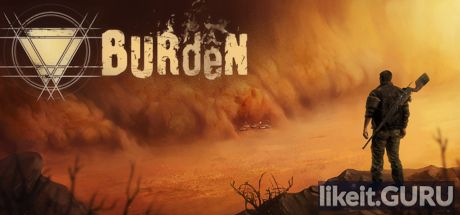 ✅ Download Burden Full Game Torrent | Latest version [2020] Adventure