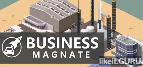 ✅ Download Business Magnate Full Game Torrent | Latest version [2020] Simulator