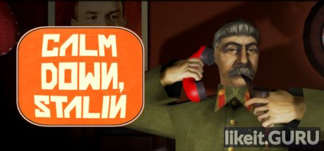 Download full game Calm Down, Stalin via torrent on PC