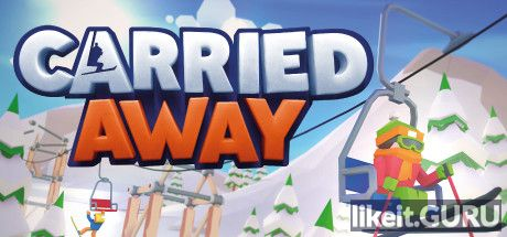 ✅ Download Carried Away Full Game Torrent | Latest version [2020] Arcade