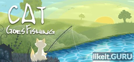 ✅ Download Cat Goes Fishing Full Game Torrent | Latest version [2020] Simulator