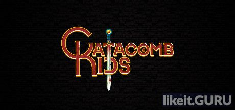 ✅ Download Catacomb Kids Full Game Torrent | Latest version [2020] RPG