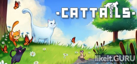 ✅ Download Cattails | Become a Cat! Full Game Torrent | Latest version [2020] Arcade
