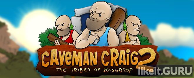✔️ Download Caveman Craig 2: The Tribes of Boggdrop Full Game Torrent | Latest version [2020] Arcade