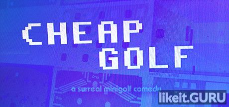 ✅ Download Cheap Golf Full Game Torrent | Latest version [2020] Arcade