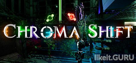 ✔️ Download Chroma Shift Full Game Torrent | Latest version [2020] Arcade