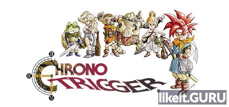 ✅ Download Chrono Trigger Full Game Torrent | Latest version [2020] RPG