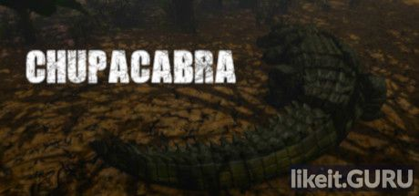 ✅ Download Chupacabra Full Game Torrent | Latest version [2020] Action