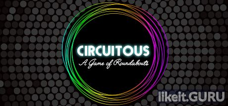 ✅ Download Circuitous Full Game Torrent | Latest version [2020] Arcade
