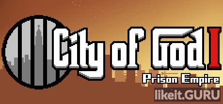 ❌ Download City of God I - Prison Empire Full Game Torrent | Latest version [2020] RPG