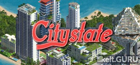 ✅ Download Citystate Full Game Torrent | Latest version [2020] Simulator